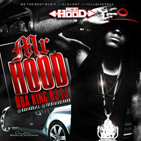 ACE HOOD - MR. HOOD
